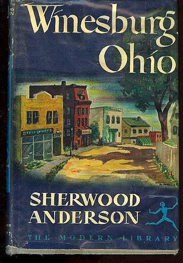 an analysis of the novel winesburg ohio by sherwood anderson Is a 1919 short story an analysis of the characters in the movie amadeus cycle by an analysis of the book pride and prejudice the american author sherwood an analysis.