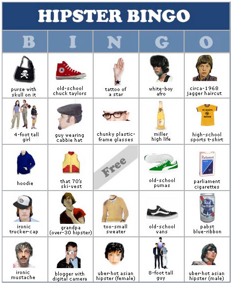 http://everseradio.com/wp-content/uploads/2009/09/hipster-bingo.jpg