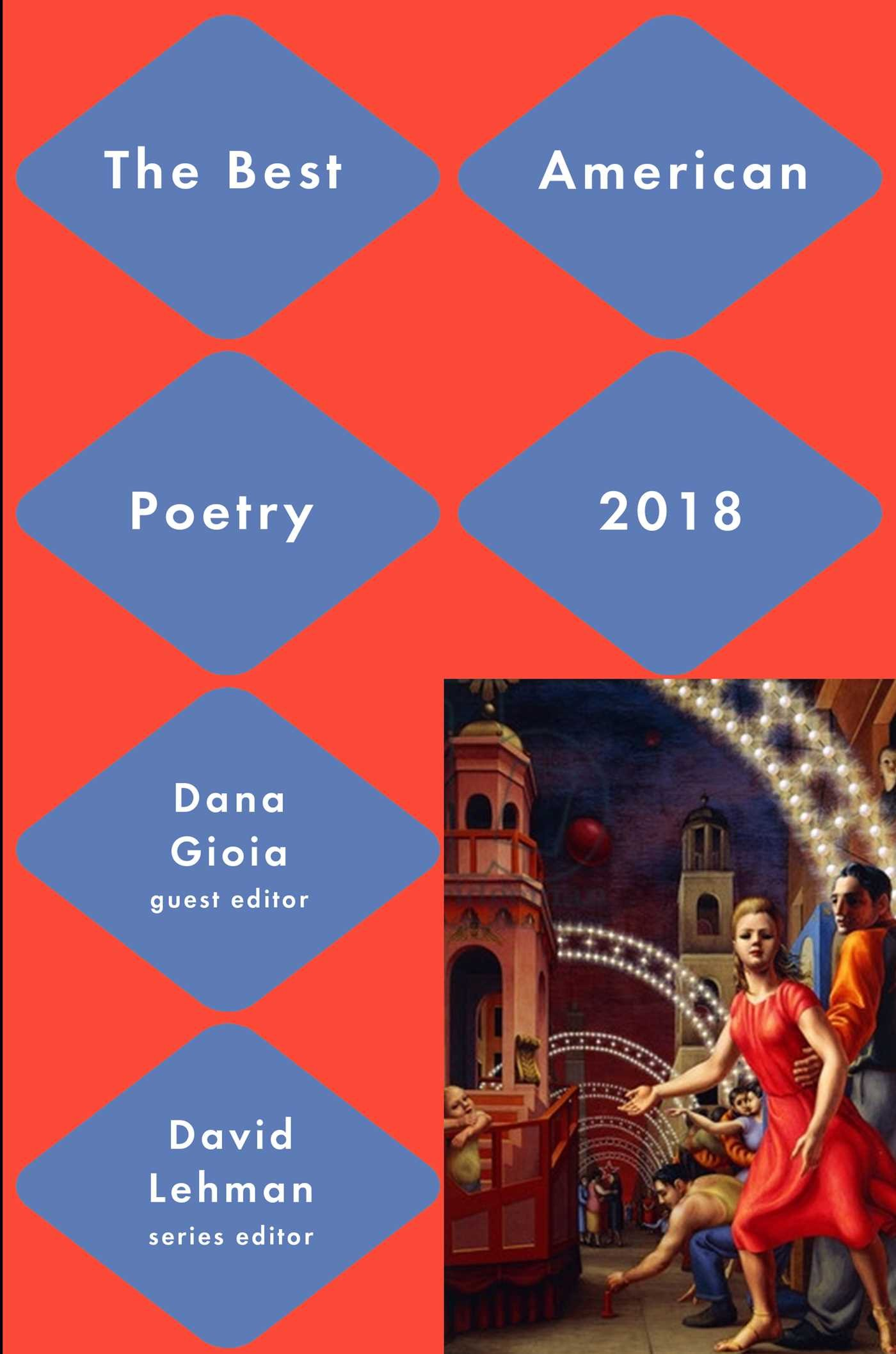 """A 'BEST' ANTHOLOGY THAT REALLY LIVES UP TO ITS TITLE"": BEST AMERICAN POETRY  2018"